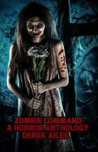 ZOMBIE COMMAND HORROR ANTHOLOGY_result_1